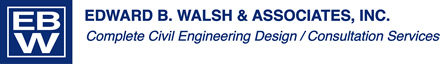 Edward B. Walsh & Associates, Inc.